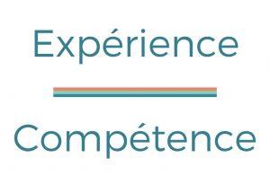 expérience et compétence